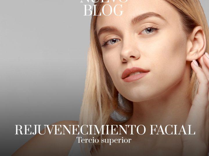 Tratamientos para el rejuvenecimiento facial · Tercio superior